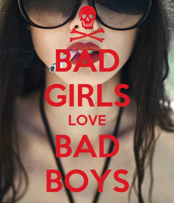Why boys like bad girls