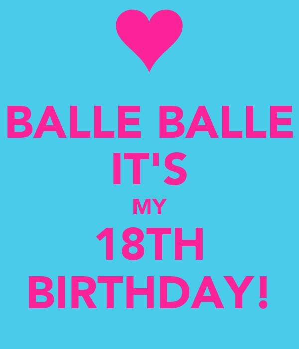 BALLE BALLE IT'S MY 18TH BIRTHDAY! Poster