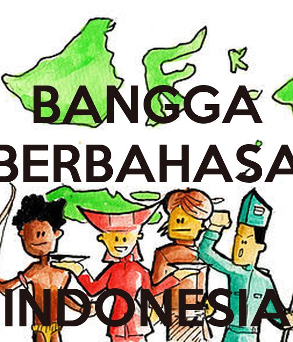 Bangga Berbahasa Indonesia Poster Gemilanglovelylollipop Keep