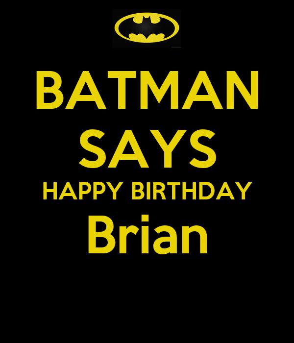 BATMAN SAYS HAPPY BIRTHDAY Brian Poster