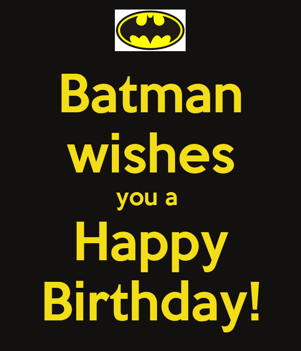 Batman wishes you a Happy Birthday! Poster | Gaby | Keep ...