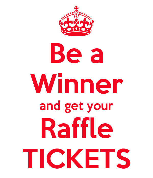 Be A Winner And Get Your Raffle Tickets Poster Jo Keep