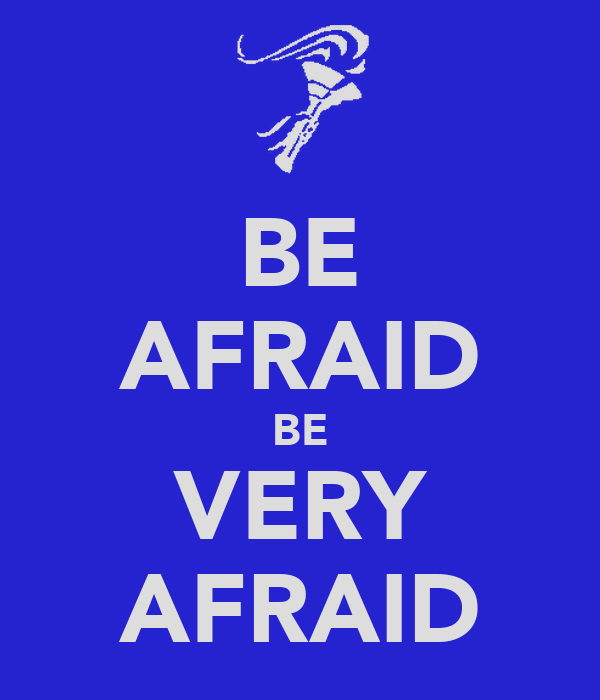 Be Very Afraid: KEEP CALM AND CARRY ON Image
