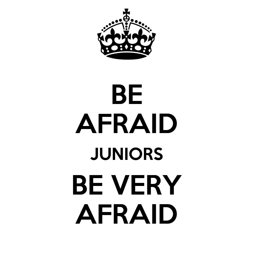 Be Very Afraid: BE AFRAID JUNIORS BE VERY AFRAID Poster