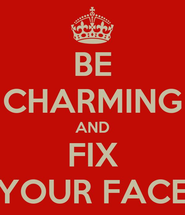 Repair your face