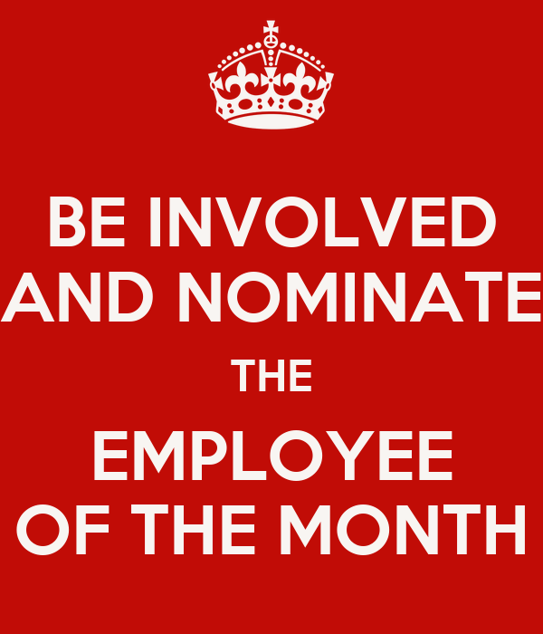 be involved and nominate the employee of the month poster kadlaon