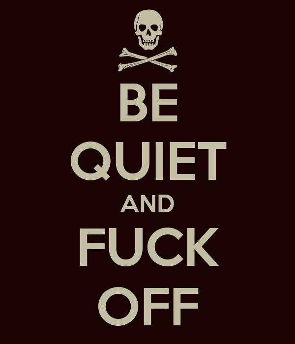 quiet fuck