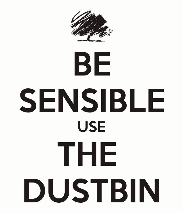 Be Sensible Use The Dustbin Poster Marlene Keep Calm O