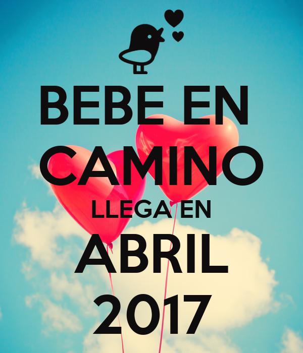 Bebe en camino llega en abril 2017 poster susana keep - Bebe en camino ...