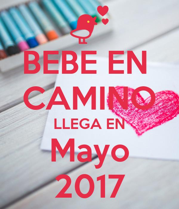 Bebe en camino llega en mayo 2017 poster sugey keep - Bebe en camino ...