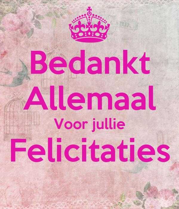Bedankt Allemaal Voor jullie Felicitaties Poster