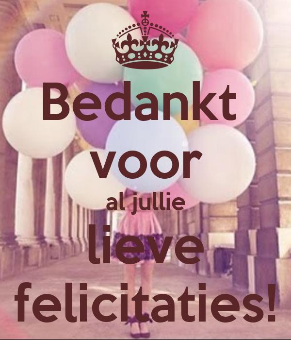 Bedankt Voor Al Jullie Lieve Felicitaties Poster Marina Keep Calm O Matic