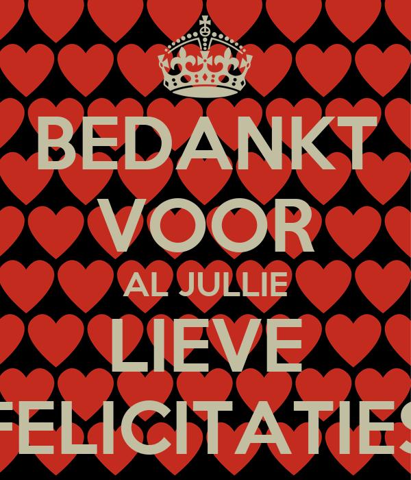 Bedankt Voor Al Jullie Lieve Felicitaties Poster Xxx Sandra Xxx Keep Calm O Matic