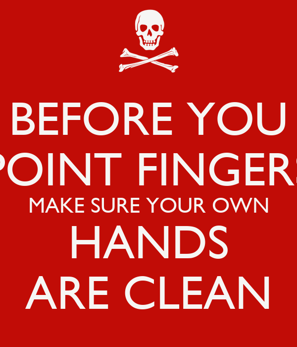 Wash Your Hands Clean Quote Quotes
