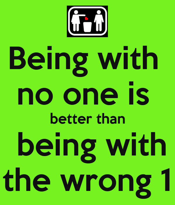 better wrong than rightb Sometimes being wrong is a lot better than being right being wrong is one of the greatest opportunities you will ever be given to affect change, impact your own life and completely shift gears being wrong means that you have the opportunity to reach your next level the problem is, when that opportunity.