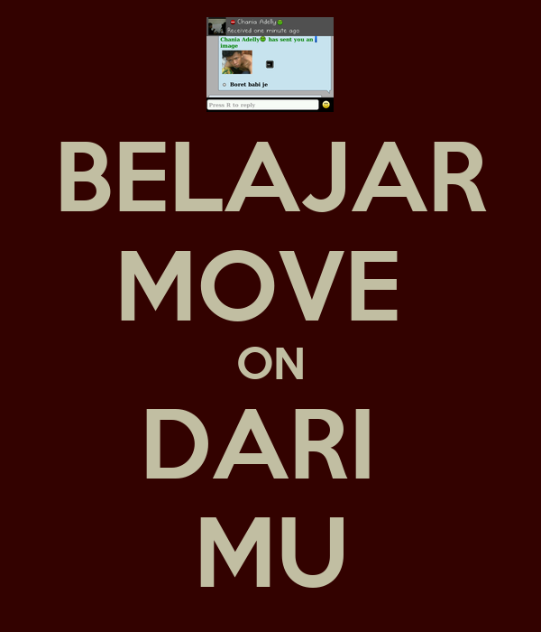 Belajar Move On Dari Mu Poster Move Keep Calm O Matic