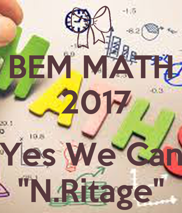 Bem math 2017 yes we can n ritage poster mydigit for Bett yes we can