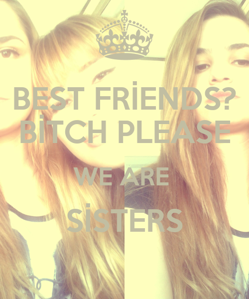 We are 2 bitches who love each other 6