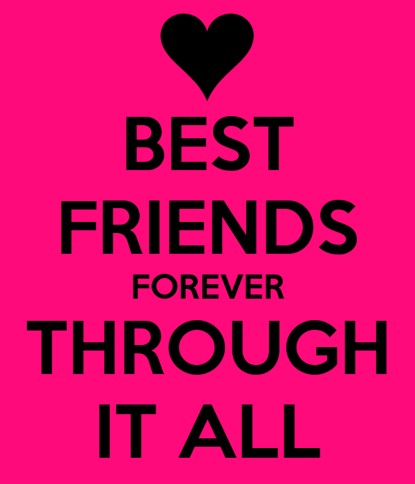 BEST FRIENDS FOREVER THROUGH IT ALL Poster ...
