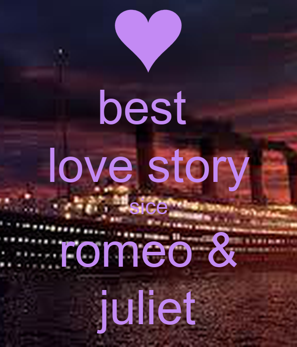 Why is Romeo and Juliet a famous story? Why is Romeo and Juliet a famous story?
