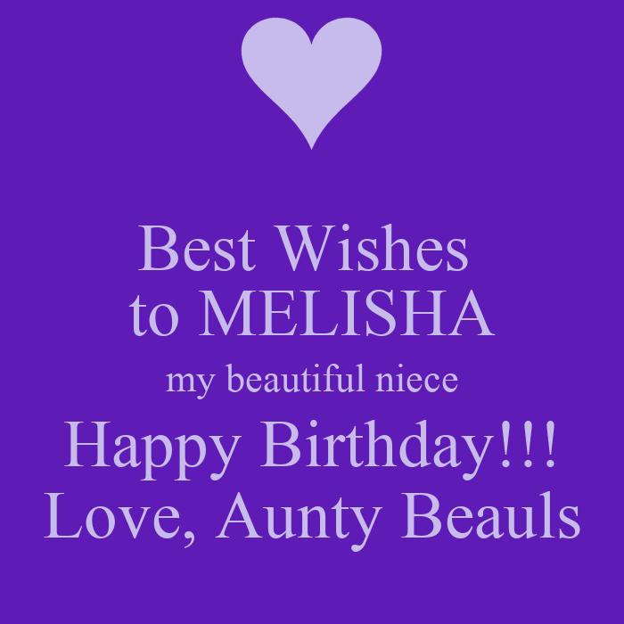 Best Wishes To MELISHA My Beautiful Niece Happy Birthday
