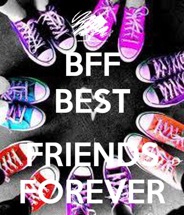 BFF BEST FRIENDS FOREVER Poster   csabaivera01   Keep Calm ...