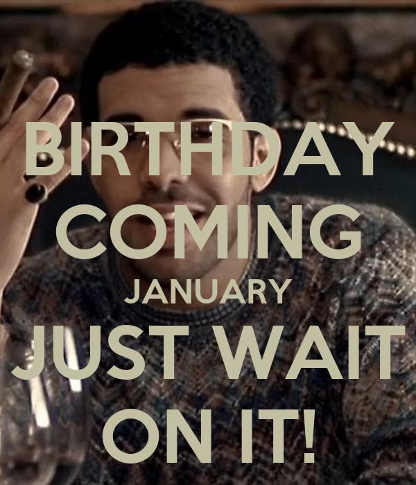 The gallery for --> Drake Birthday Meme April