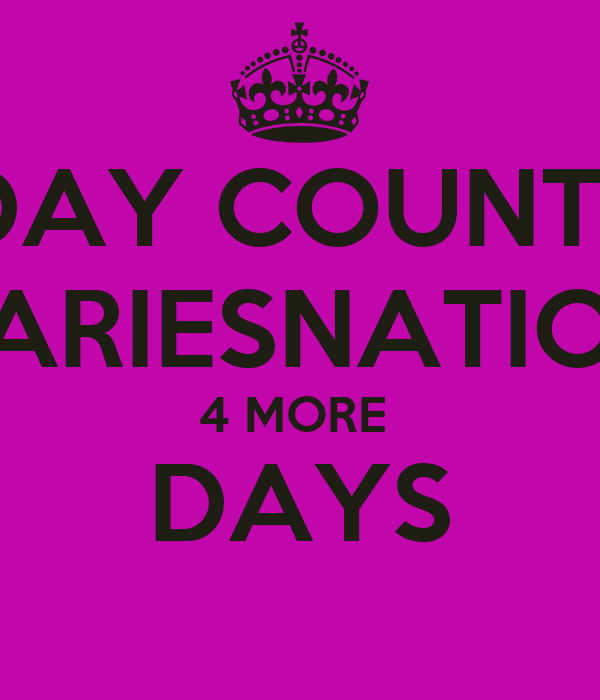 Birthday countdown ariesnation 4 more days keep calm and carry on image generator - Birthday countdown wallpaper ...