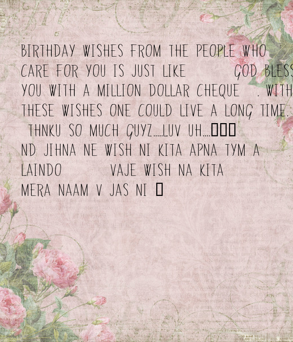 Birthday Wishes From The People Who Care For You Is Just
