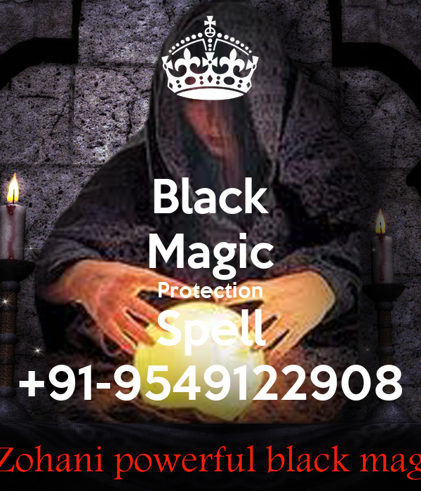 Black Magic Protection Spell +91-9549122908 Poster