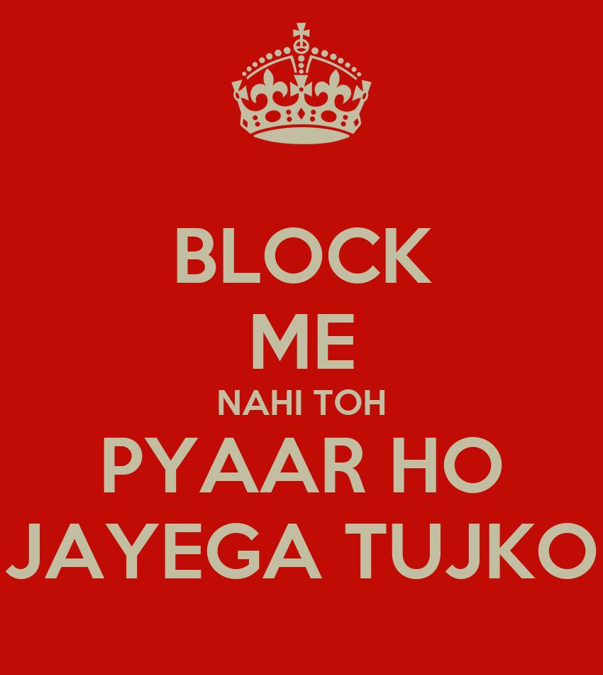 Block me nahi toh pyaar ho jayega tujko poster ayush for Www home