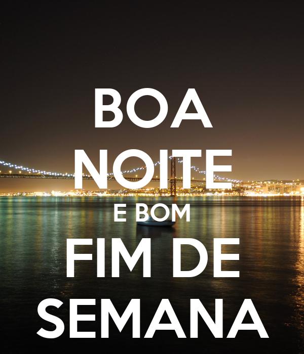 Boa Noite E Bom Fim De Semana Poster Paulo Mota Keep