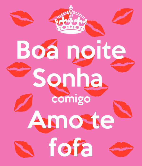 Boa Noite Sonha Comigo Amo Te Fofa Poster Leote Keep