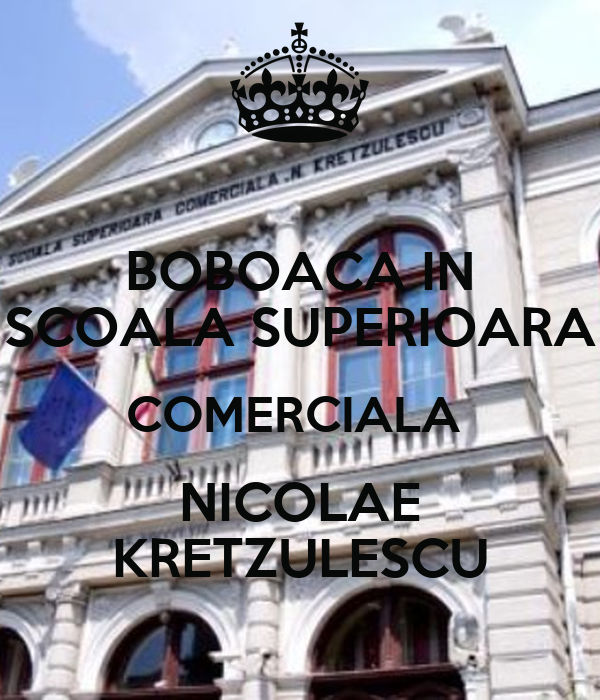 scoala comerciala nicolae kretzulescu bucuresti