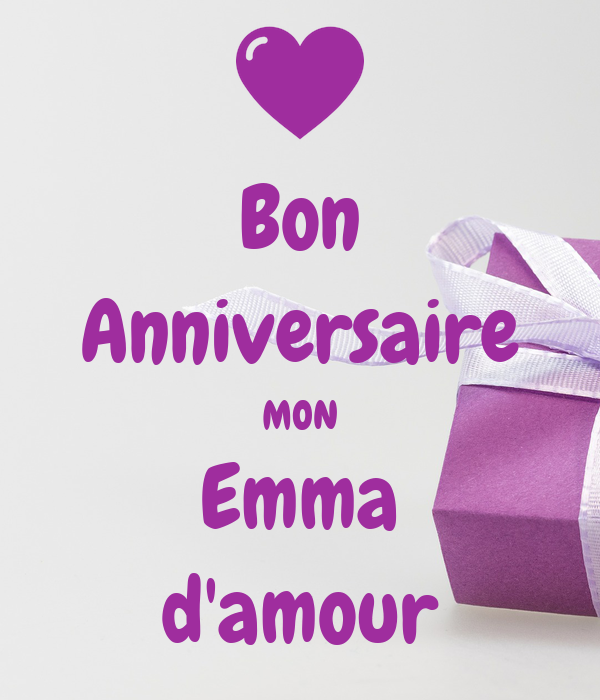 Bon Anniversaire Mon Emma Damour Poster Fraikinf Keep