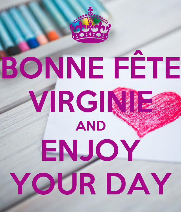 Bonne Fete Virginie And Enjoy Your Day Poster Nab Keep Calm O