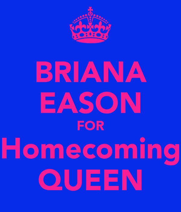 Homecoming Queen Slogans Ideas