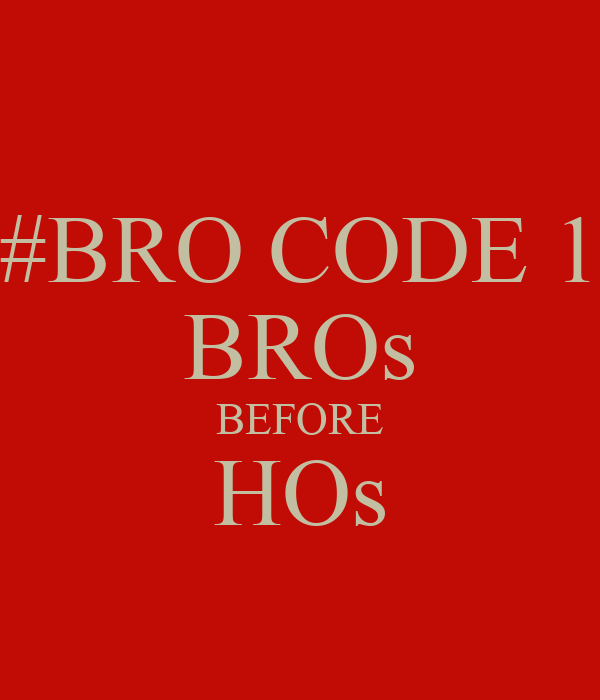 bros before hos Bros before hos ist eine niederländische liebeskomödie aus dem jahr 2013 der film wurde von eyeworks produziert regie führten steffen haars und flip van der kuil.