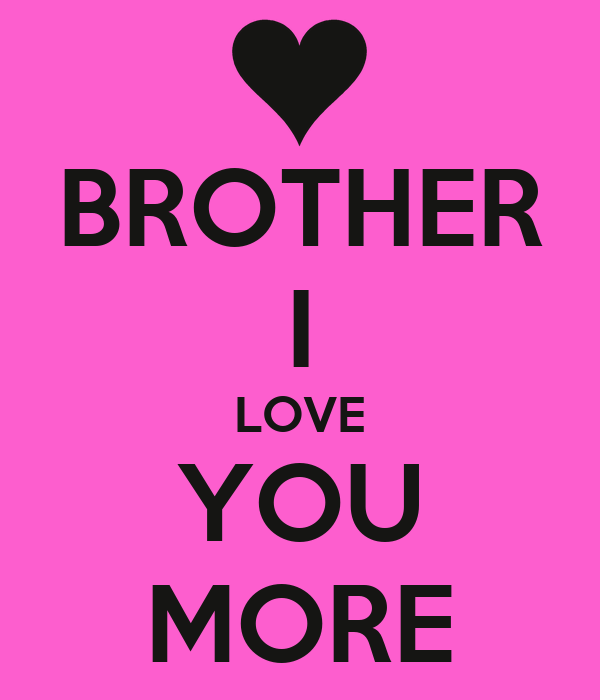 Lovely I Love You Brother Images