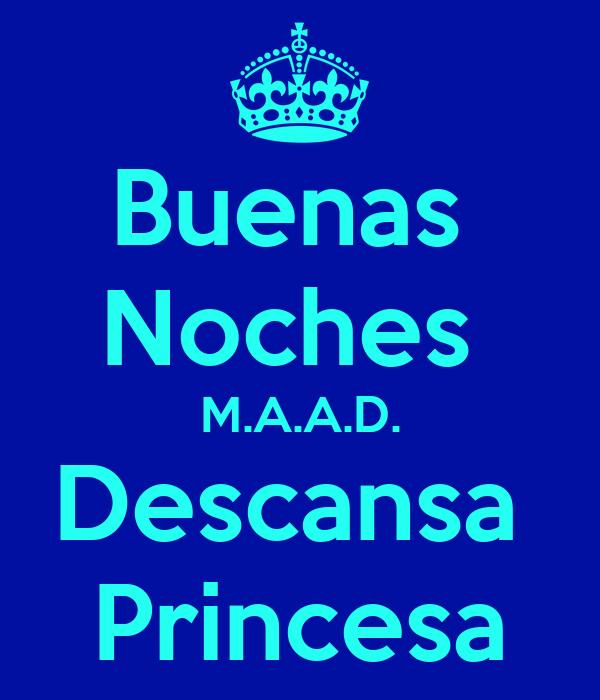 Buenas Noches M.A.A.D. Descansa Princesa Poster | FCASTRO ...