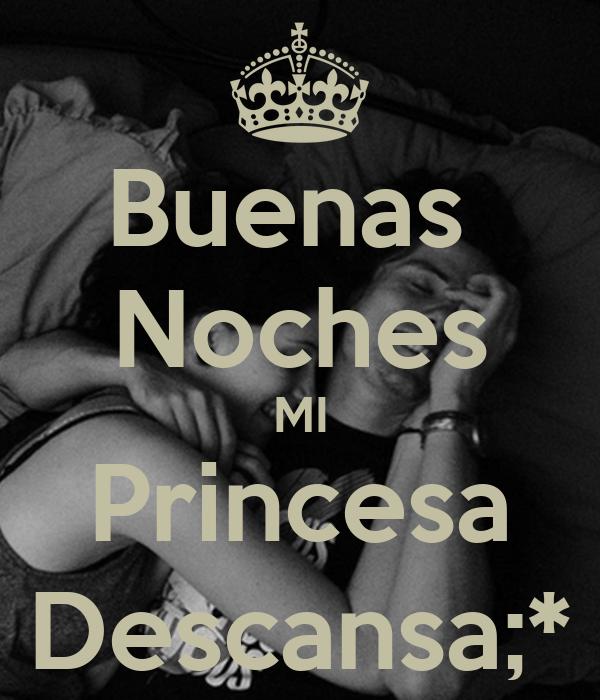 Buenas Noches MI Princesa Descansa;* Poster | oskr_flo | Keep Calm ...