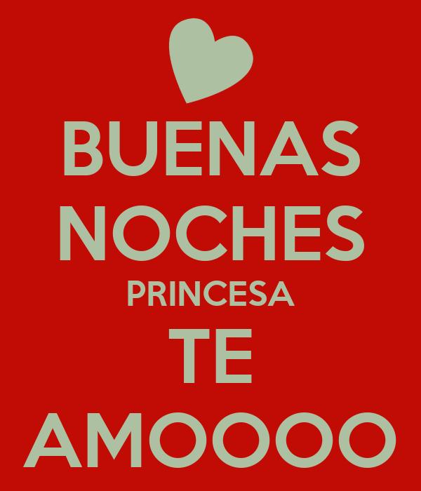 BUENAS NOCHES PRINCESA TE AMOOOO Poster | christian | Keep ...