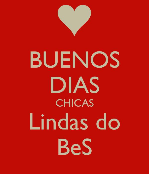 Buenos Dias Chicas Lindas Do Bes Poster Leo Keep Calm O