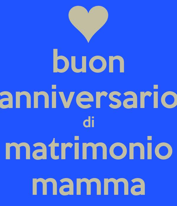 Anniversario Matrimonio Mamma E Papa.Buon Anniversario Di Matrimonio Mamma Poster Mari Keep Calm O