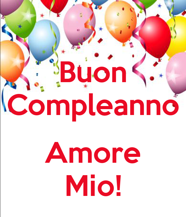 Buon Compleanno Amore Mio Poster Cingogirl83 Keep Calm O Matic