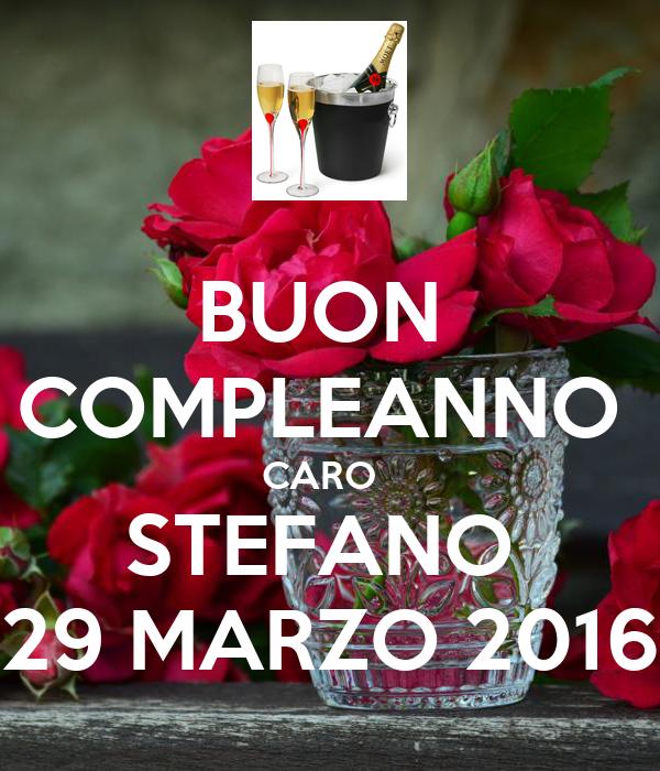 Buon Compleanno Caro Stefano 29 Marzo 2016 Poster Domi Keep Calm