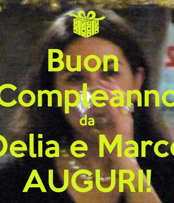 Buon Compleanno Da Delia E Marco Auguri Poster Dede Keep Calm O