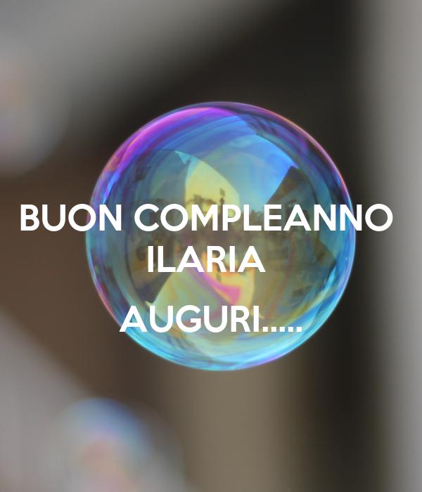 Buon Compleanno Ilaria Auguri Poster Roberta Keep Calm O Matic