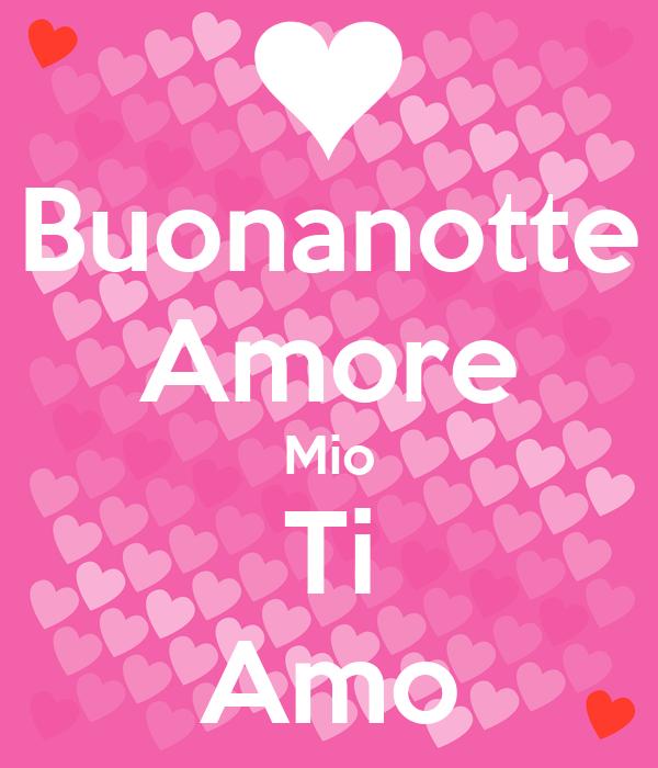 Buonanotte Amore Mio Ti Amo Poster   alex