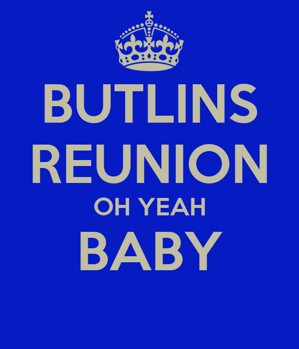 BUTLINS REUNION OH YEAH BABY Poster | Sam | Keep Calm-o-Matic